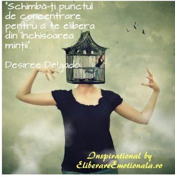 Schimba-ti punctul de concentrare pentru a te elibera din inchisoarea mintii